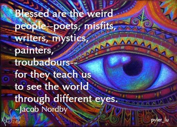 Blessed are the weird people