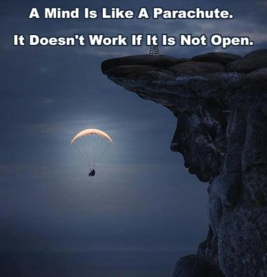 Mind is like a parachute
