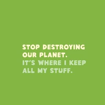 Stop to kill our planet