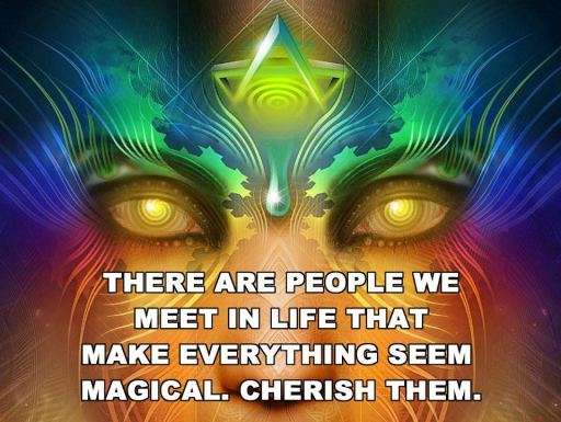 there are people we meet in life