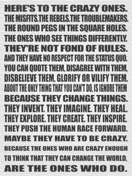 To the crazy ones
