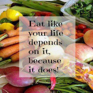 eat like your life depends on it